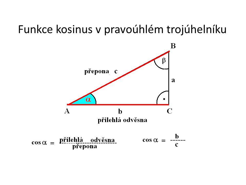 Funkce kosinus v pravoúhlém trojúhelníku