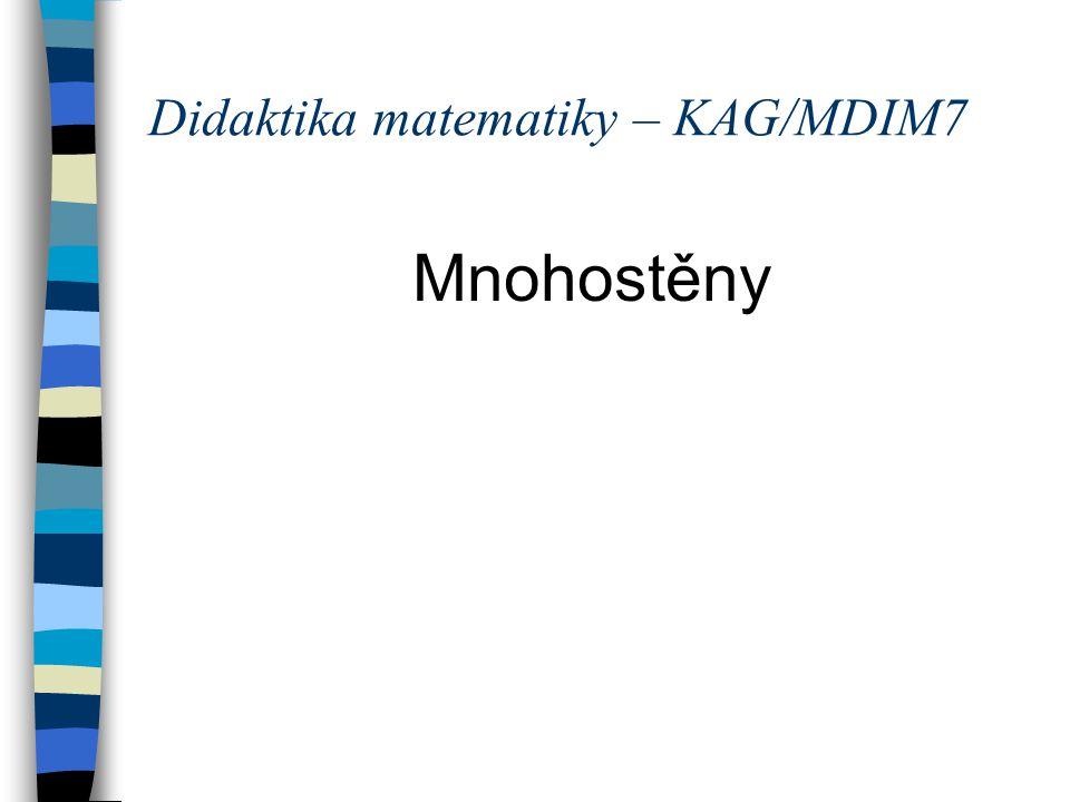 Didaktika matematiky – KAG/MDIM7 Mnohostěny