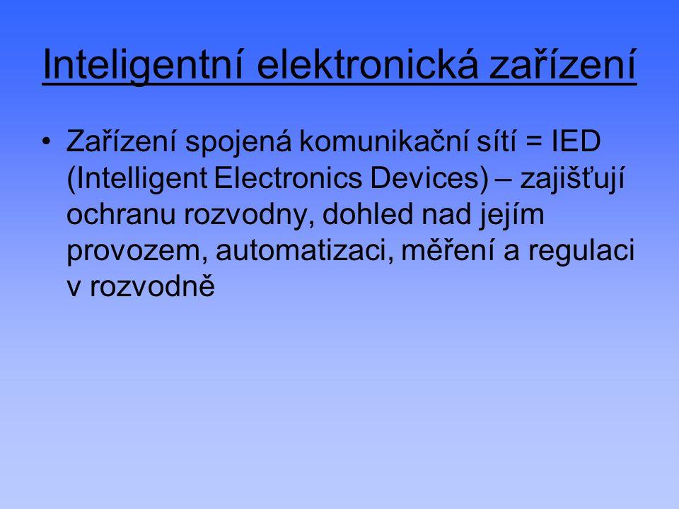 Inteligentní elektronická zařízení Zařízení spojená komunikační sítí = IED (Intelligent Electronics Devices) – zajišťují ochranu rozvodny, dohled nad