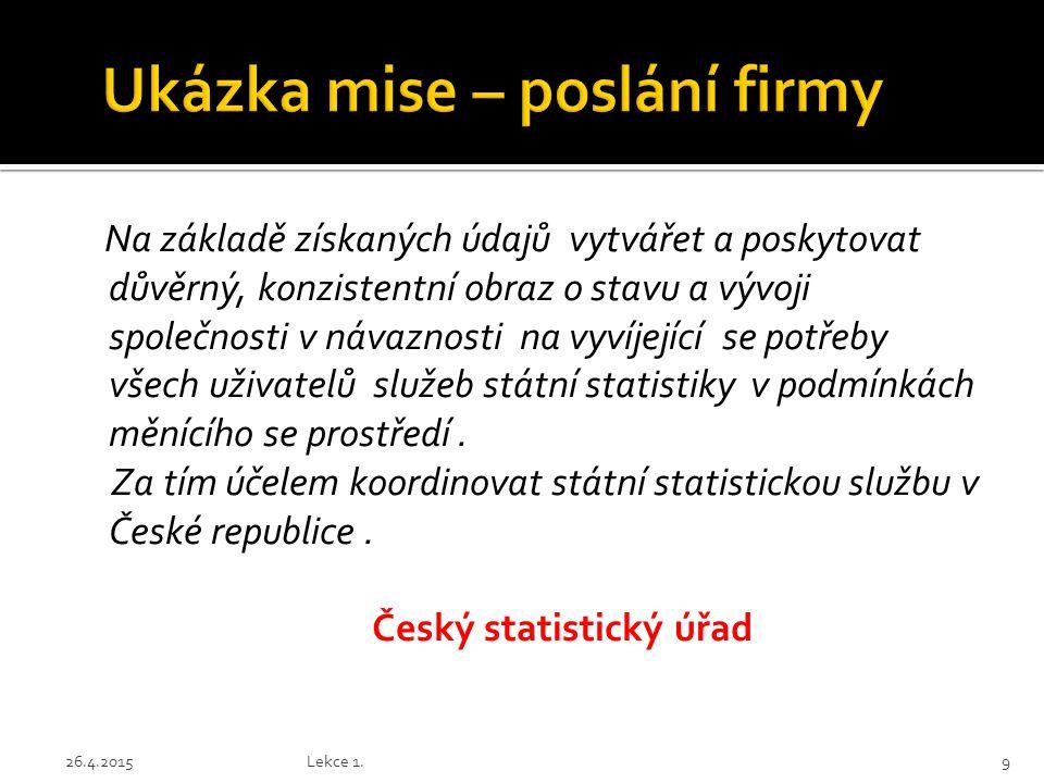 Chceme vyrábět všechny truhlářské výrobky nejvyšší jakosti, nabízet nejširší servis, včetně financování, dosahovat široké distribuce po celé České a Slovenské republice a prodávat za nejnižší ceny.