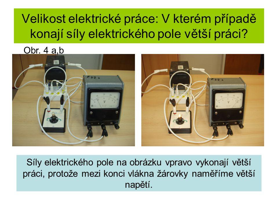 Velikost elektrické práce: V kterém případě konají síly elektrického pole větší práci.