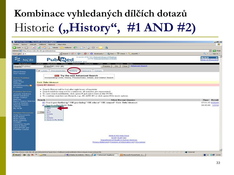 """33 Kombinace vyhledaných dílčích dotazů Historie (""""History , #1 AND #2)"""