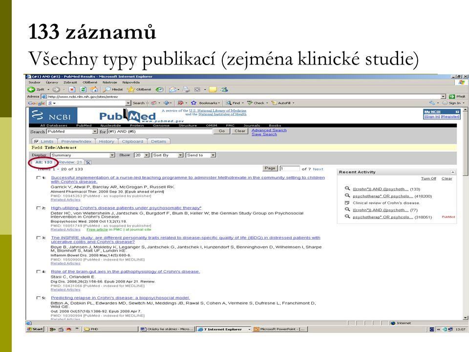41 133 záznamů Všechny typy publikací (zejména klinické studie)