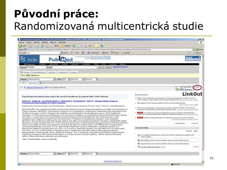 42 ut Původní práce: Randomizovaná multicentrická studie LinkOut