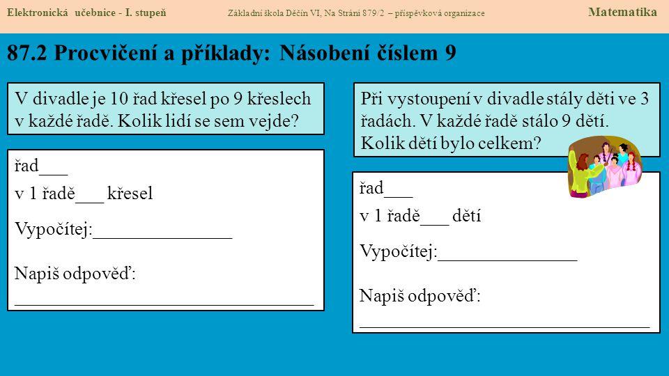 87.3 Procvičení a příklady: Násobení číslem 9 Elektronická učebnice - I.