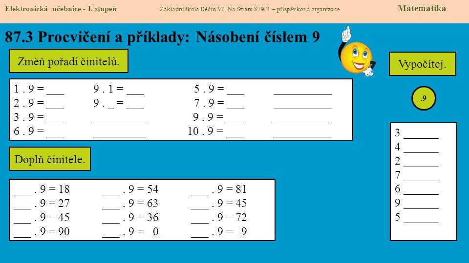 87.4 Procvičení a příklady: Násobení číslem 9 Elektronická učebnice - I.