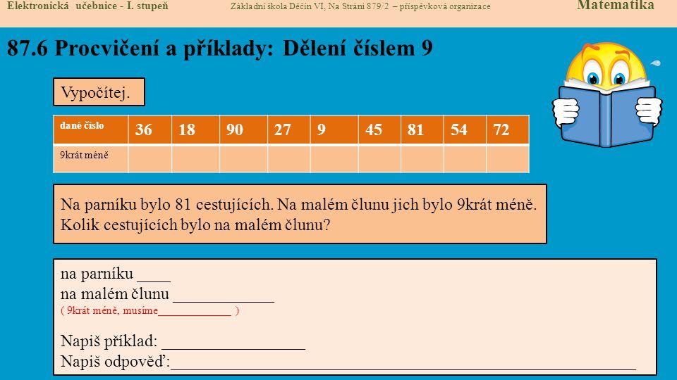87.7 Procvičení a příklady: Dělení číslem 9 Elektronická učebnice - I.