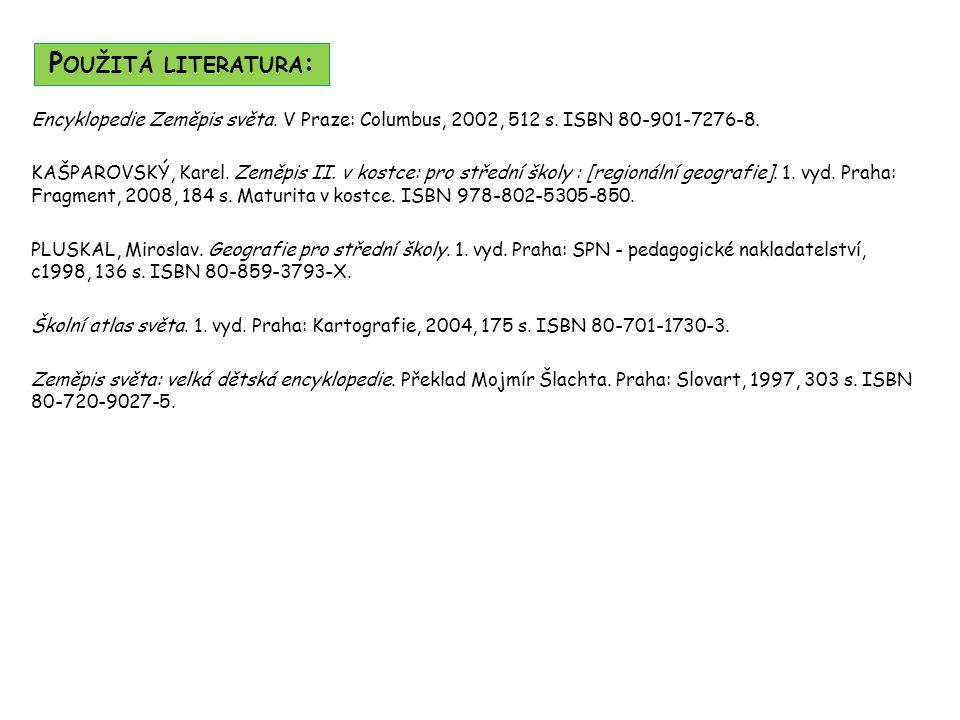 Encyklopedie Zeměpis světa. V Praze: Columbus, 2002, 512 s.