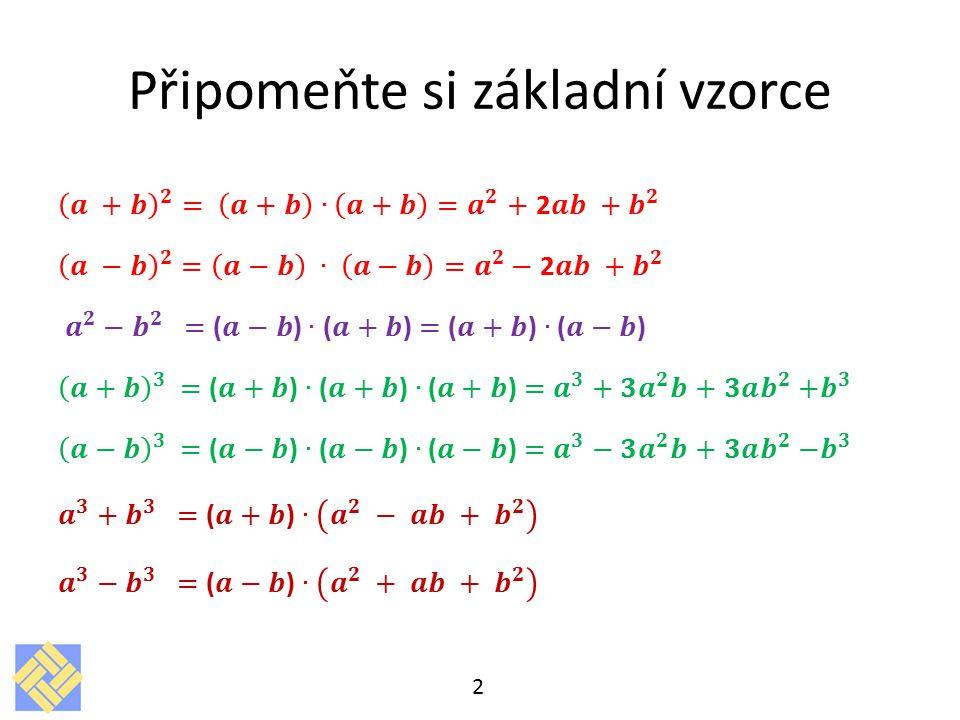 Připomeňte si základní vzorce 2
