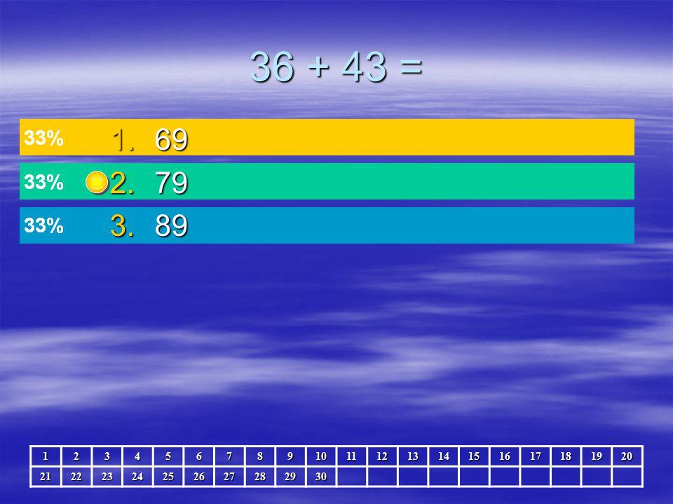76 + 12 = 1.86 2.87 3.88 123456789101112131415161718192021222324252627282930
