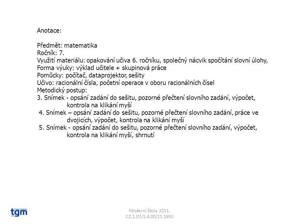 Anotace: Předmět: matematika Ročník: 7. Využití materiálu: opakování učiva 6.