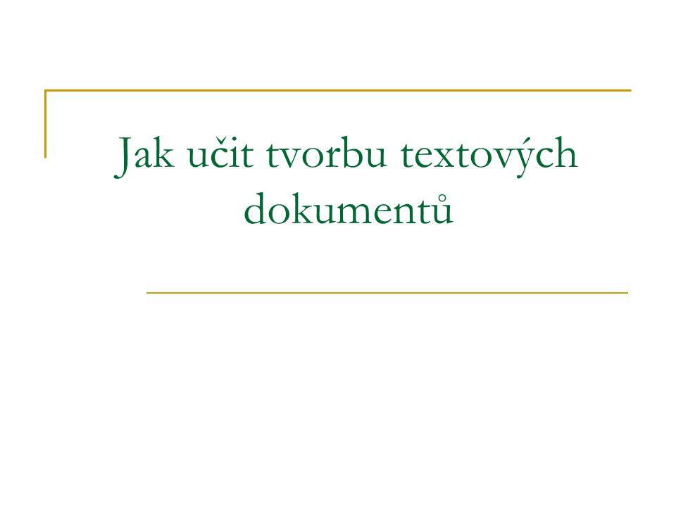 Jak učit tvorbu textových dokumentů