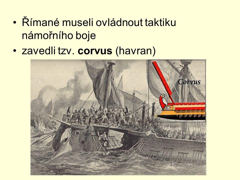 Římané museli ovládnout taktiku námořního boje zavedli tzv. corvus (havran)