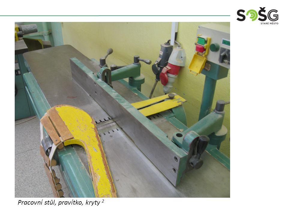 Vícekotoučová rozřezávací pila PWR 201 TOS Svitavy - detail Pracovní stůl, pravítko, kryty 2