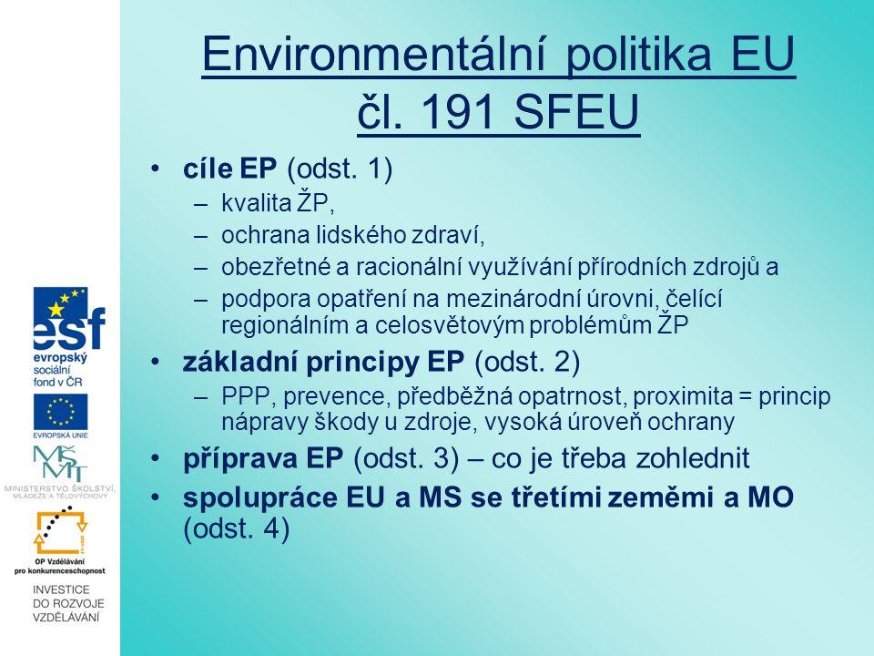 Environmentální politika EU čl.192 odst. 3, 4 SFEU odst.