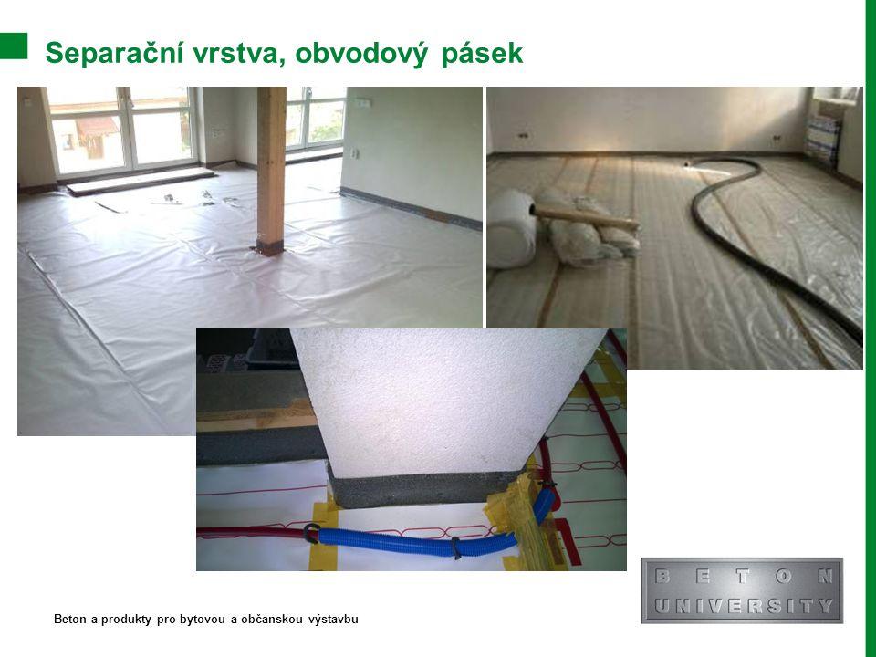 Separační vrstva, obvodový pásek Beton a produkty pro bytovou a občanskou výstavbu