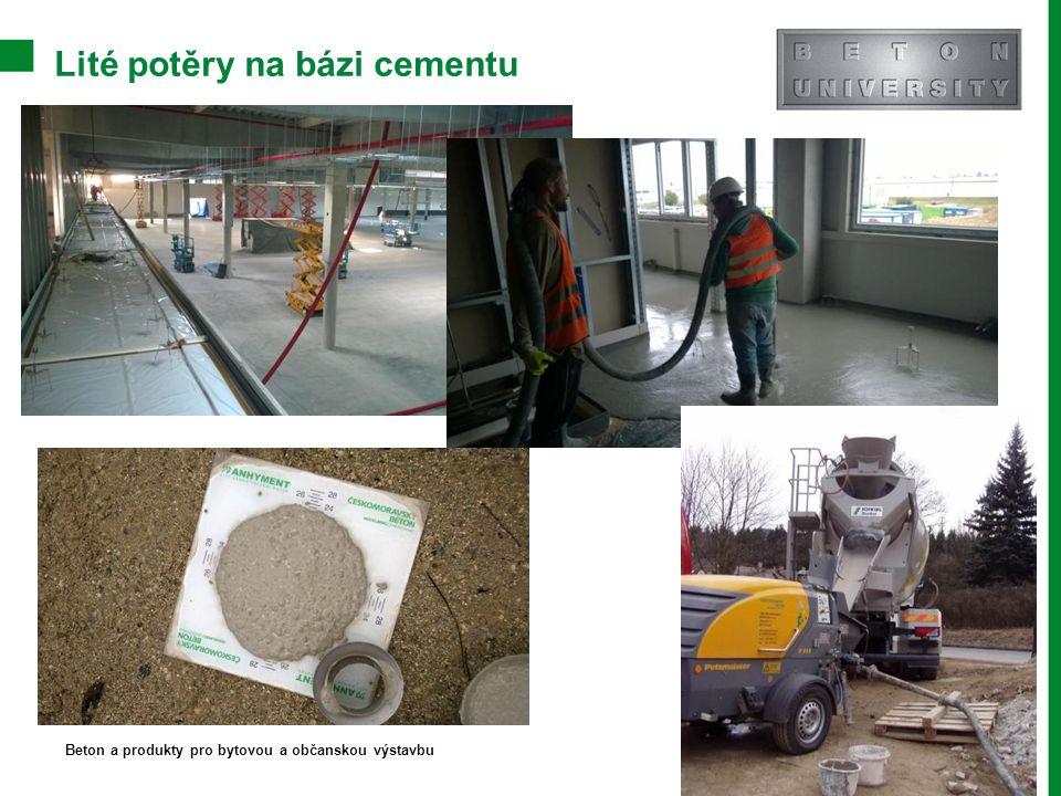 Lité potěry na bázi cementu Beton a produkty pro bytovou a občanskou výstavbu