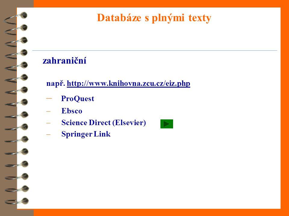 Databáze s plnými texty zahraniční např.