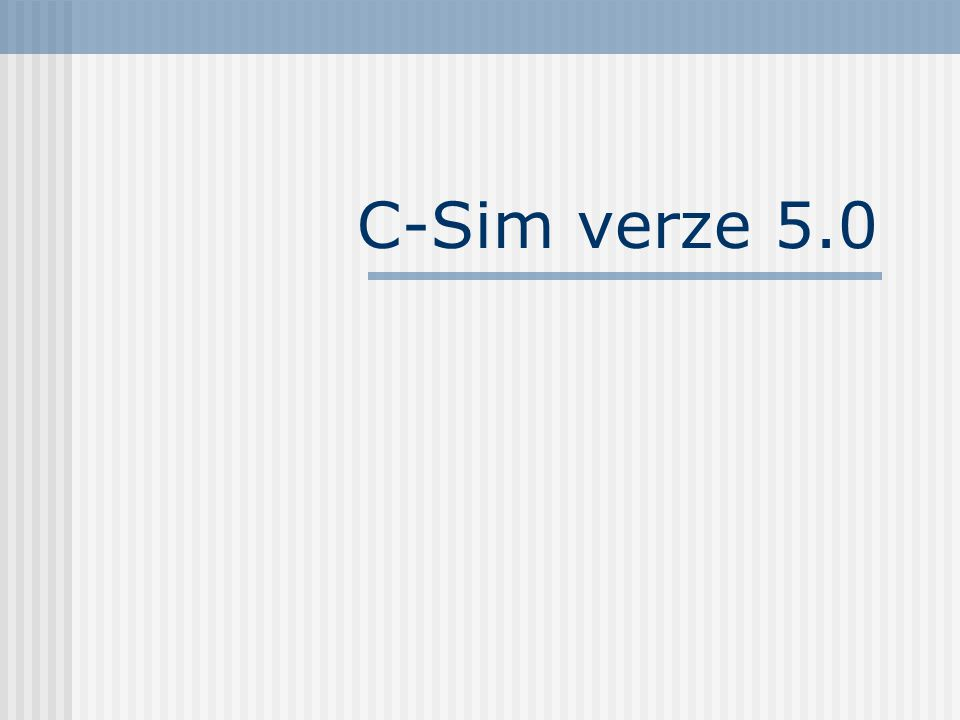 C-Sim verze 5.0