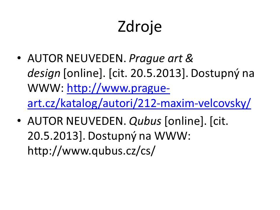 Zdroje AUTOR NEUVEDEN. Prague art & design [online].