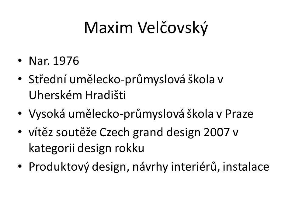 Maxim Velčovský Nar.