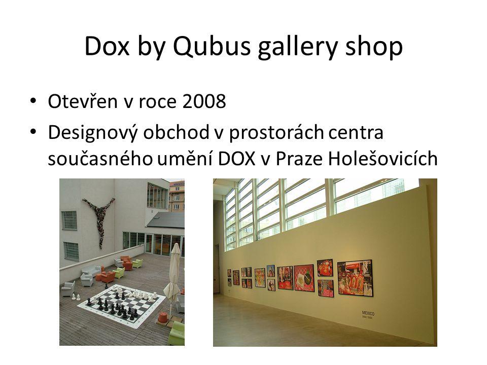 Dox by Qubus gallery shop Otevřen v roce 2008 Designový obchod v prostorách centra současného umění DOX v Praze Holešovicích