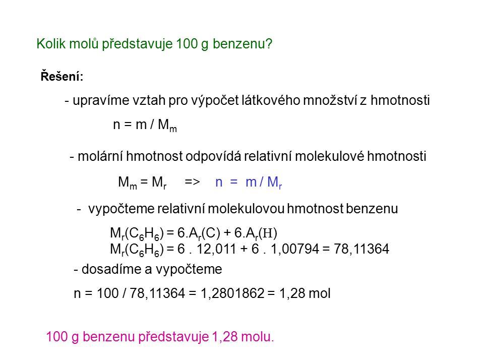 Kolik molů představuje 100 g benzenu.
