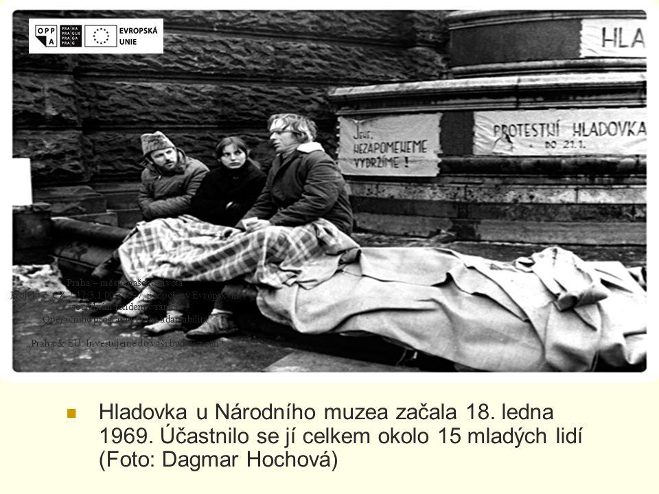 Hladovka u Národního muzea začala 18. ledna 1969.