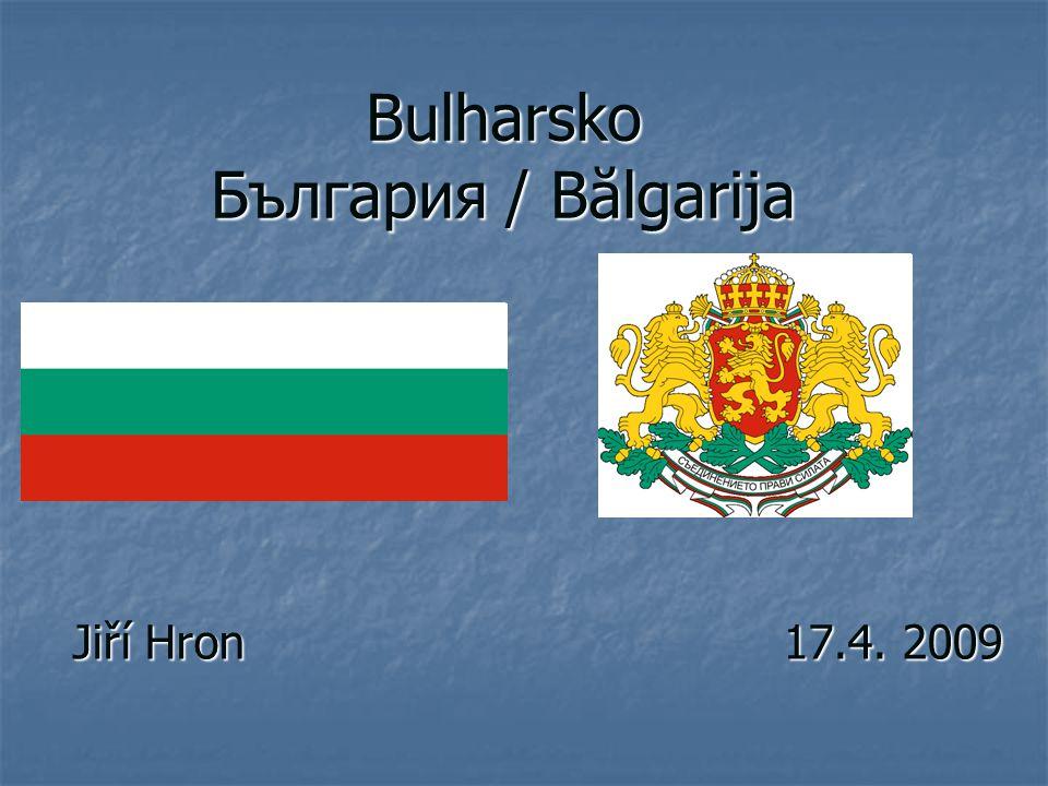 Bulharsko България / Bălgarija Jiří Hron 17.4. 2009