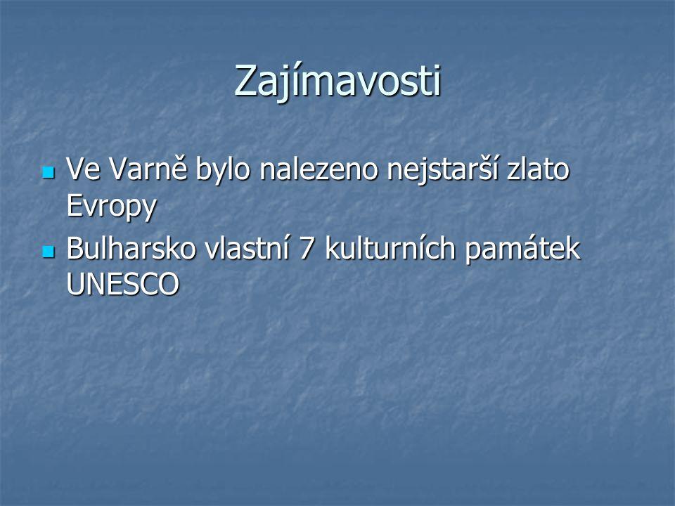 Zajímavosti Ve Varně bylo nalezeno nejstarší zlato Evropy Ve Varně bylo nalezeno nejstarší zlato Evropy Bulharsko vlastní 7 kulturních památek UNESCO