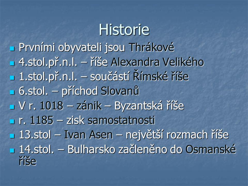 Historie Prvními obyvateli jsou Thrákové Prvními obyvateli jsou Thrákové 4.stol.př.n.l. – říše Alexandra Velikého 4.stol.př.n.l. – říše Alexandra Veli