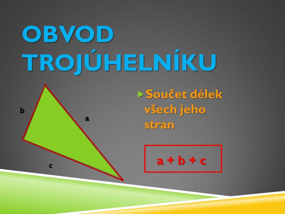  ÚKOL: Načrtni trojúhelník ABC.