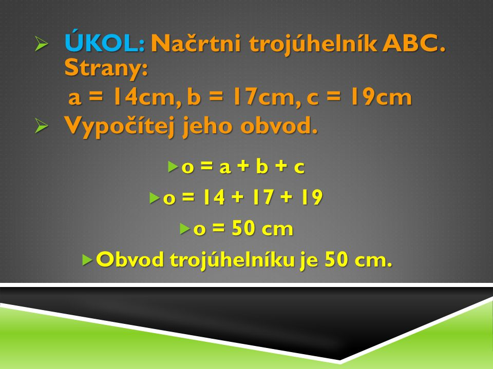 OBVOD ČTVERCE Všechny strany shodné.a + a + a + a a + a + a + a Zjednodušený zápis – 4.