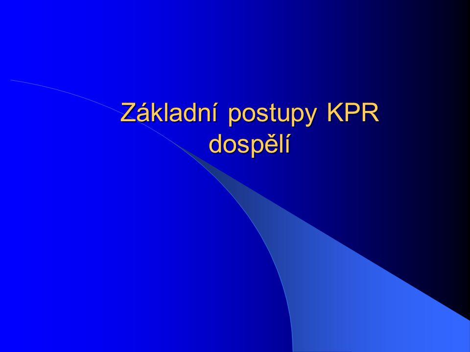 Základní postupy KPR dospělí