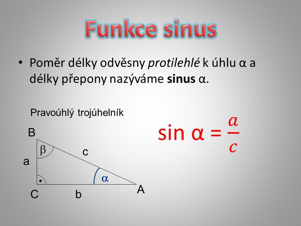 SINUS  0°10°20°30°40°50°60°70°80°90° sin  00,170,340,50,640,770,870,940,981 Grafem funkce sinus je sinusoida.