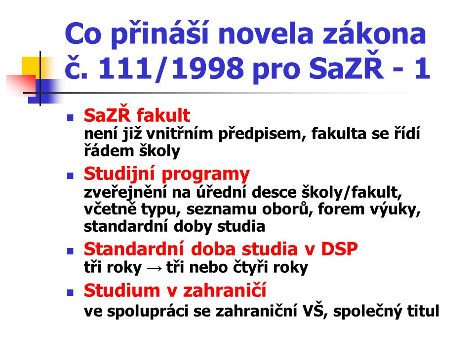 Co přináší novela zákona č.111/1998 pro SaZŘ - 2 Zveřejňování závěrečných prací v 111/1998 Sb.
