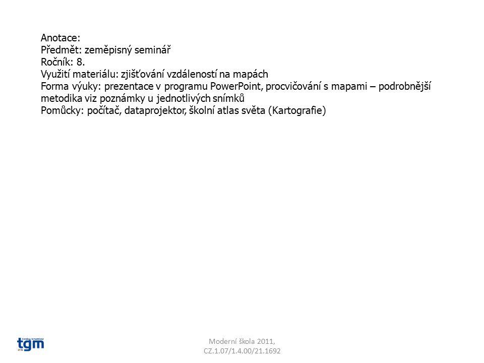 Šířkové stupně Moderní škola 2011, CZ.1.07/1.4.00/21.1692