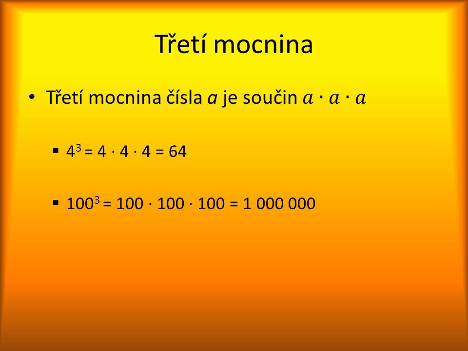Spočítej mocniny čísel od 1 do 10 1 3 = 2 3 = 3 3 = 4 3 = 5 3 = 6 3 = 7 3 = 8 3 = 9 3 = 10 3 = 1 ∙ 1 ∙ 1 = 2 ∙ 2 ∙ 2 = 3 ∙ 3 ∙ 3 = 4 ∙ 4 ∙ 4 = 5 ∙ 5 ∙ 5 = 6 ∙ 6 ∙ 6 = 7 ∙ 7 ∙ 7 = 8 ∙ 8 ∙ 8 = 9 ∙ 9 ∙ 9 = 10 ∙ 10 ∙ 10 = 1 8 27 64 125 216 343 512 729 1000