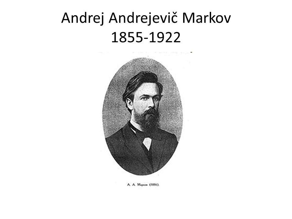 Andrej Andrejevič Markov 1855-1922