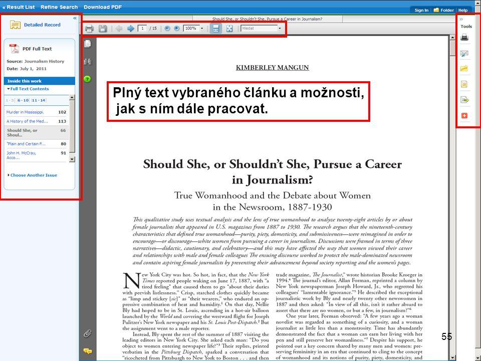55 Plný text vybraného článku a možnosti, jak s ním dále pracovat. 55