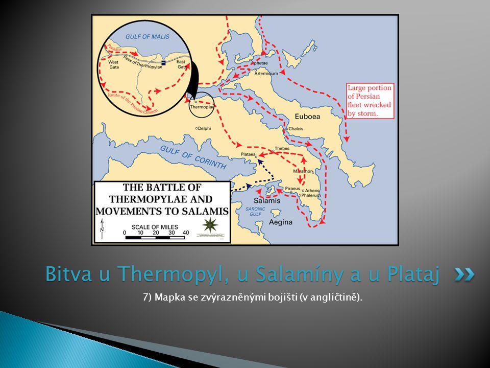 7) Mapka se zvýrazněnými bojišti (v angličtině). Bitva u Thermopyl, u Salamíny a u Plataj