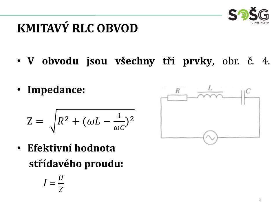 KMITAVÝ RLC OBVOD 5