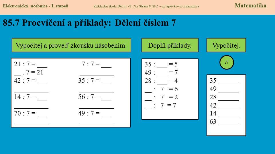 85.8 Procvičení a příklady: Dělení číslem 7 Elektronická učebnice - I.