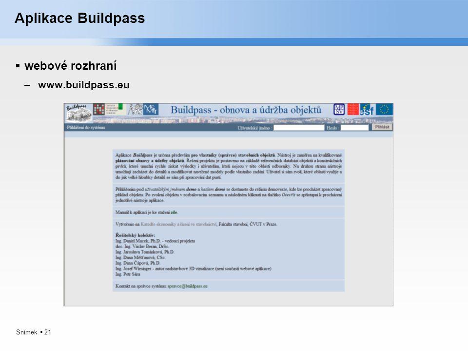 Snímek  21 Aplikace Buildpass  webové rozhraní –www.buildpass.eu
