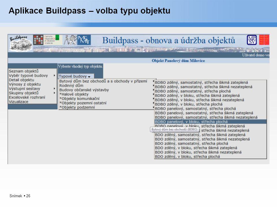 Snímek  26 Aplikace Buildpass – volba typu objektu