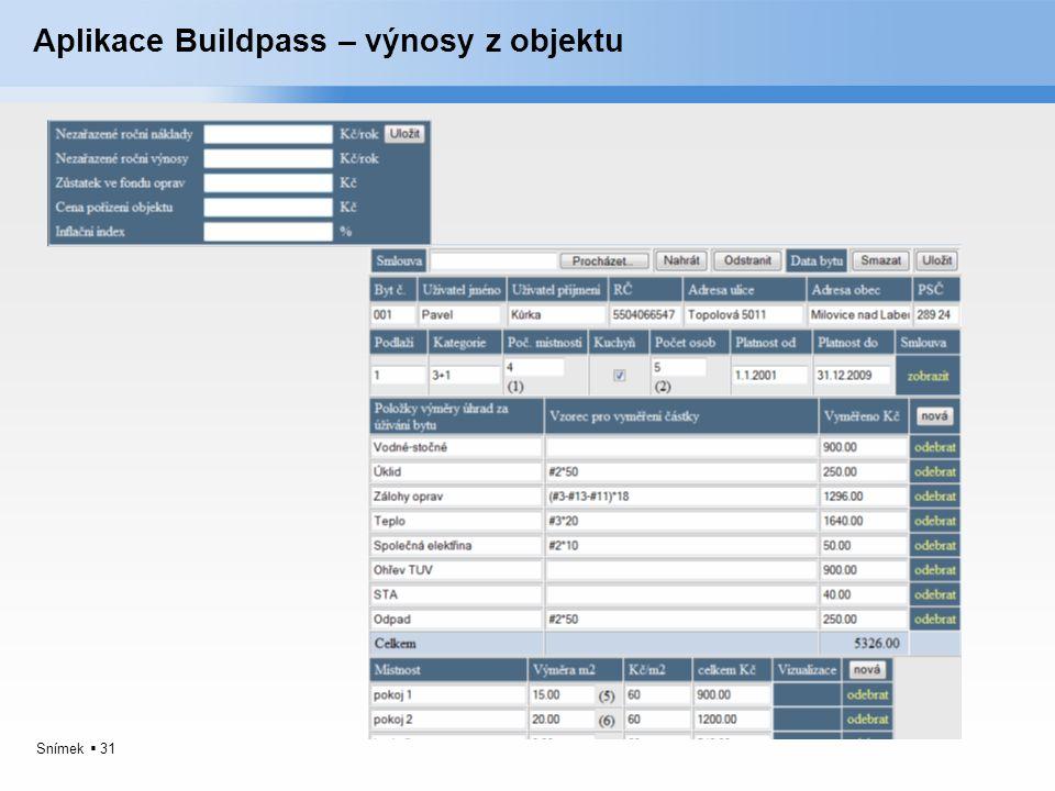 Snímek  31 Aplikace Buildpass – výnosy z objektu