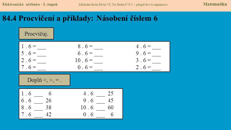 84.5 Procvičení a příklady: Dělení číslem 6 Elektronická učebnice - I.