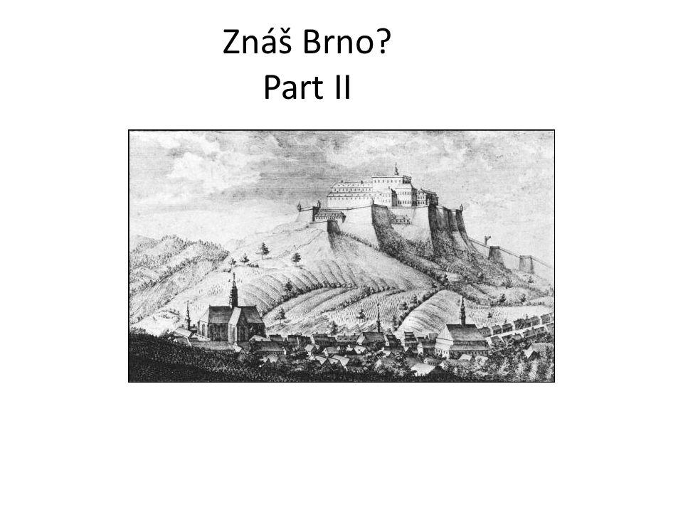 Znáš Brno? Part II