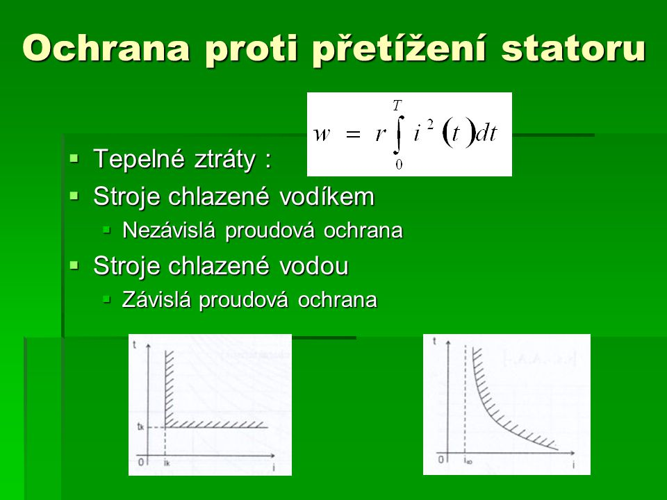 Ochrana proti přetížení statoru (2)  Tepelný obraz (termokopie)
