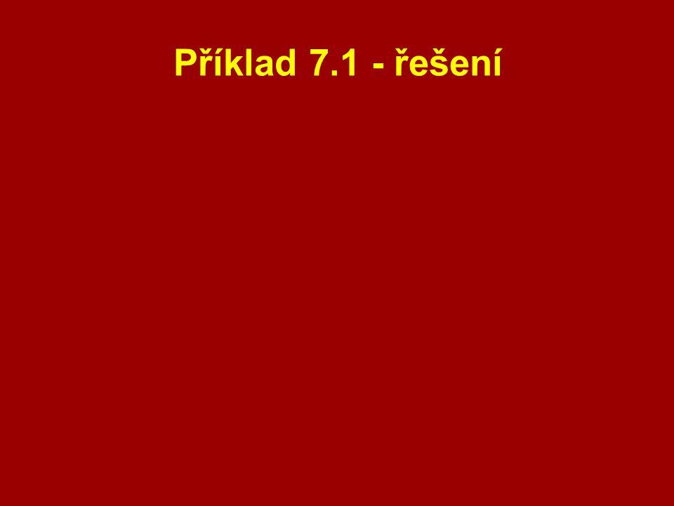 Příklad 7.1 - řešení